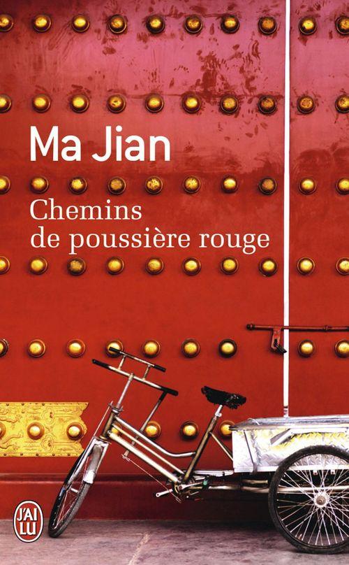 Ma Jian Chemins de poussière rouge