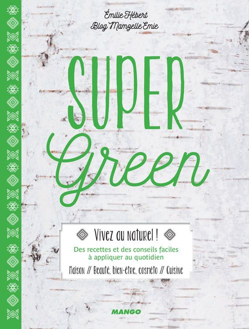 Émilie Hébert Super Green