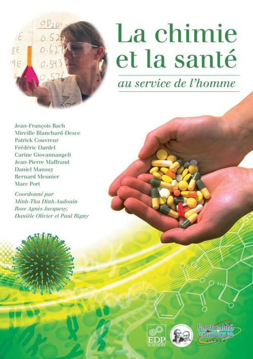 Jean-François Bach La chimie et la santé au service de l'homme