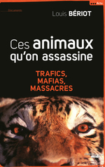Ces animaux qu'on assassine