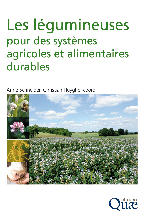 Anne Schneider Les légumineuses pour des systèmes agricoles et alimentaires durables