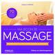 Ma le�on de massage ; relaxez vous et luttez contre le stress au quotidient