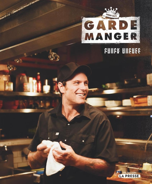 Chuck Hughes Le Garde-Manger