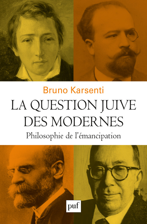 Bruno Karsenti La question juive des modernes