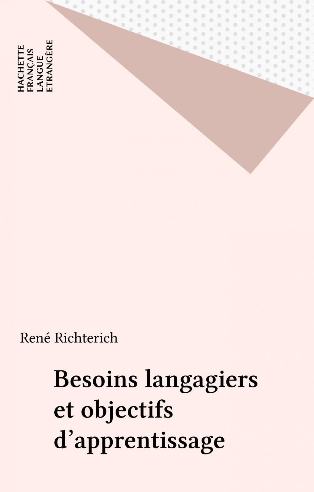 René Richterich Besoins langagiers et objectifs d'apprentissage