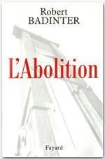 Robert Badinter L'Abolition