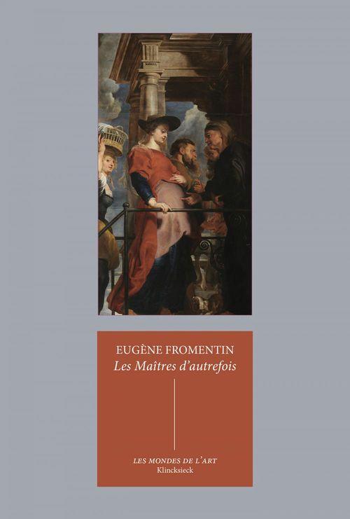 Eugène Fromentin Les Maîtres d'autrefois
