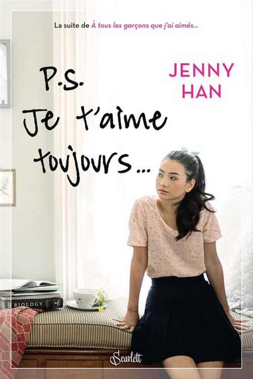 Jenny Han PS : Je t'aime toujours