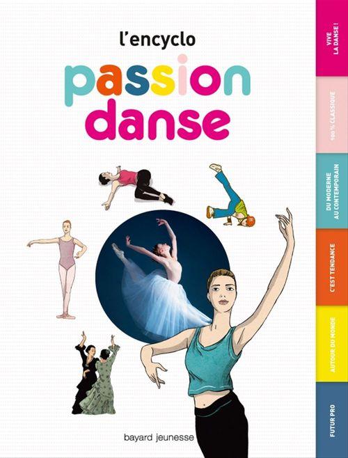 Marie-Valentine Chaudon L'encyclo, Passion Danse
