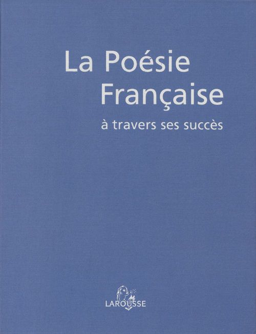 La Poésie française à travers ses succès