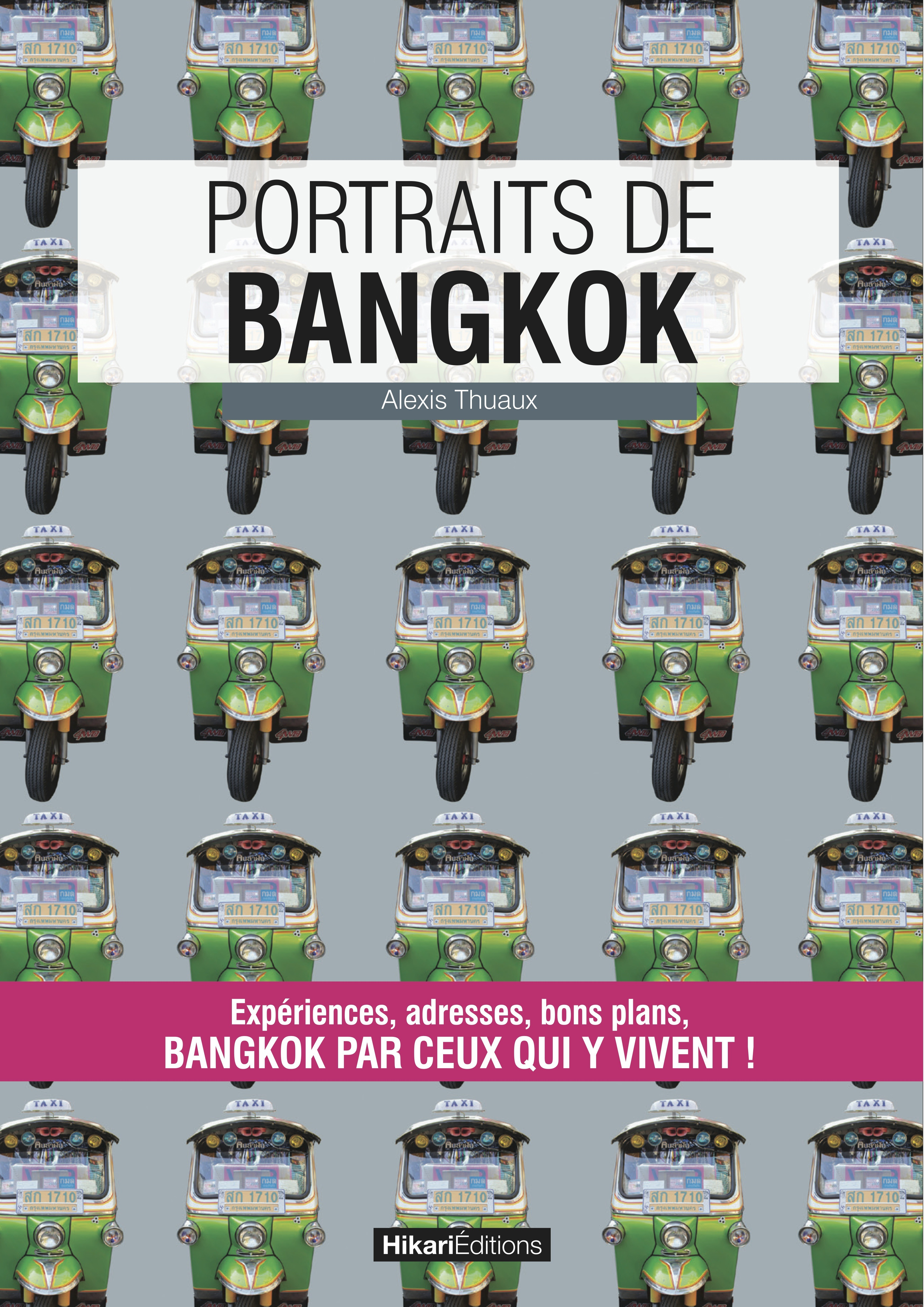 Alexis Thuaux Portraits de Bangkok