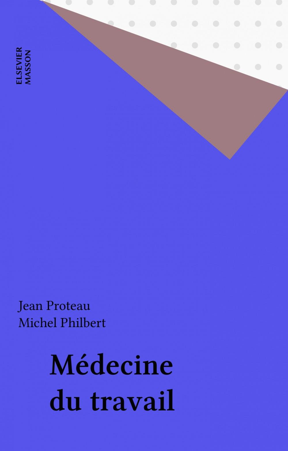 Michel Philbert Médecine du travail