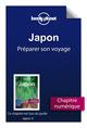 Japon ; pr�parer son voyage (4e �dition)