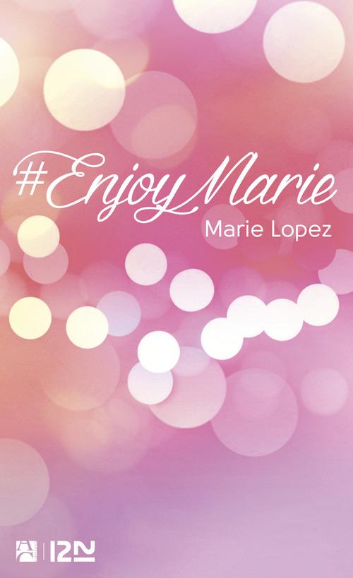 Marie LOPEZ #enjoymarie