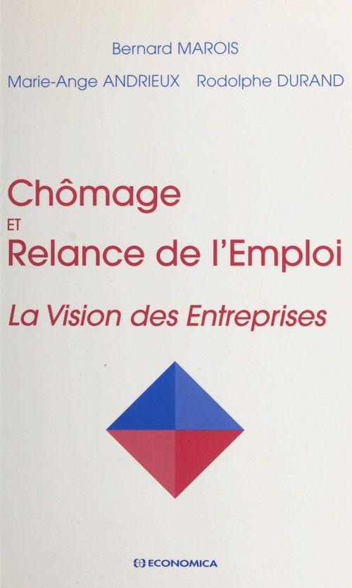 Chômage et relance de l'emploi : la vision des entreprises