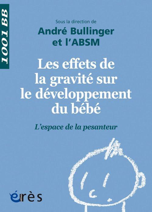 André BULLINGER Les effets de la gravité sur le développement du bébé - 1001BB n°143