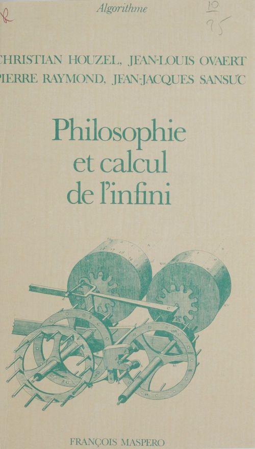 Pierre Raymond Philosophie et calcul de l'infini