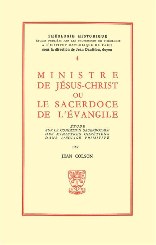 Ministre De Jesus-Christ Ou Le Sacerdoce De L'Evangile