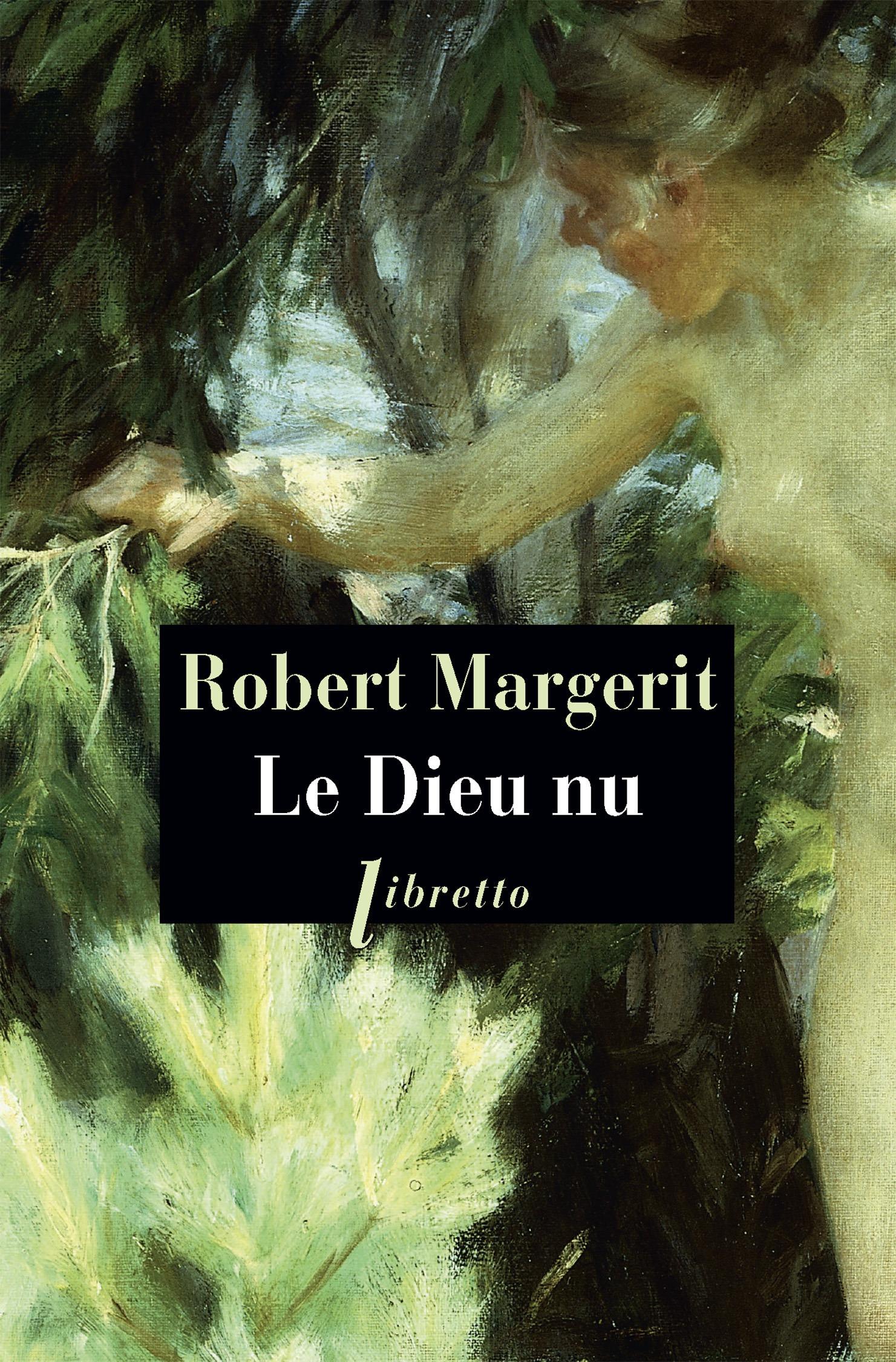 Robert Margerit Le Dieu nu