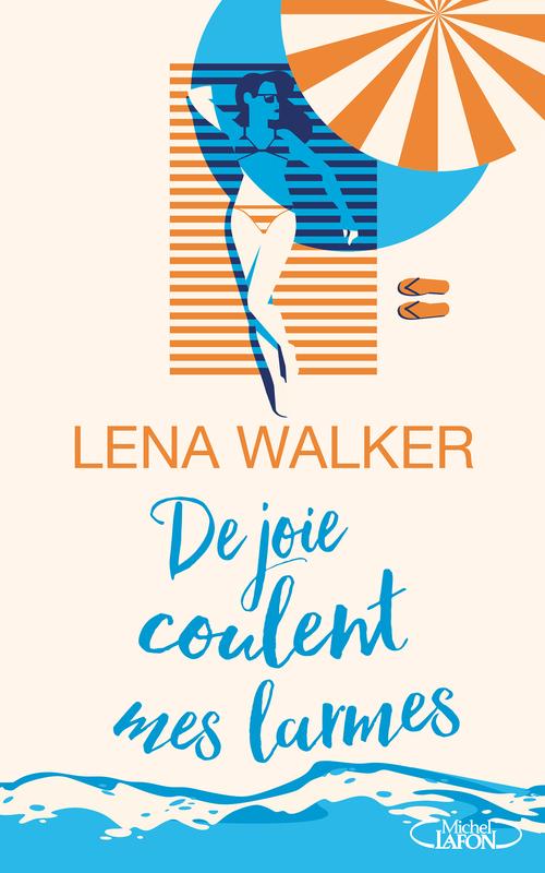 Lena Walker De joie coulent mes larmes