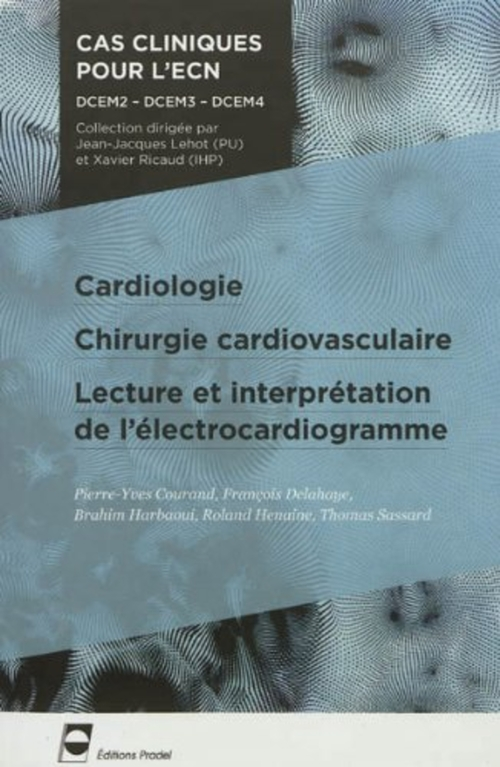 Collectif Cardiologie chirurgie cardiovasculaire lecture et interpretation de l'electrocardiogramme