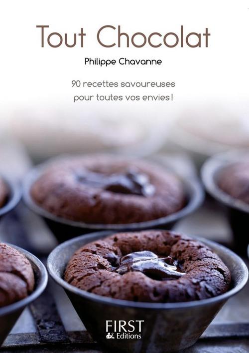 Philippe CHAVANNE Le Petit Livre de - Tout chocolat