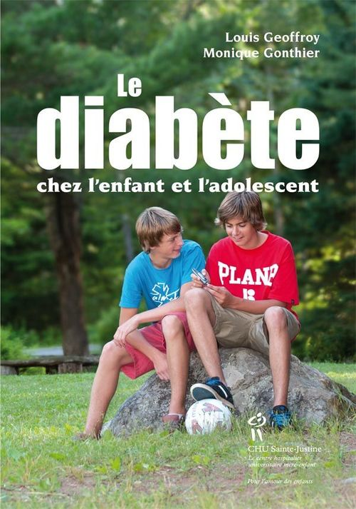 Louis Geoffroy Diabète chez l'enfant et l'adolescent (Le)