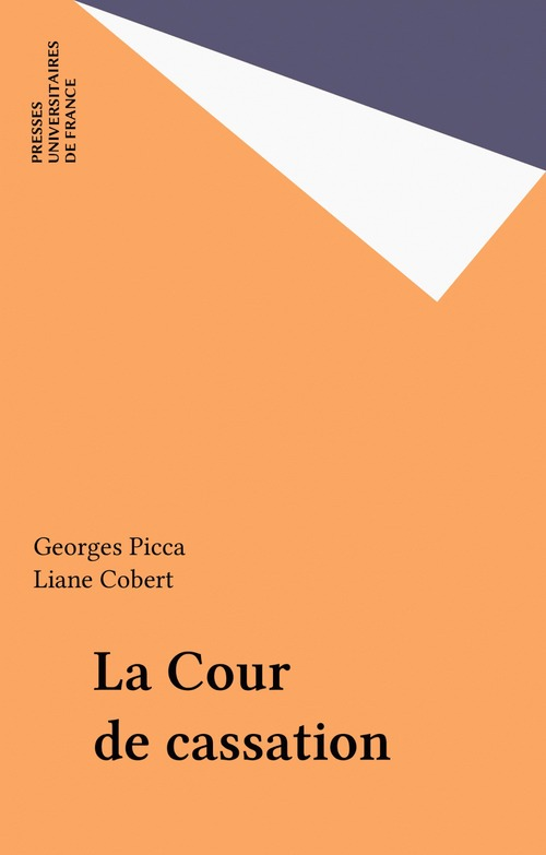 Georges Picca La Cour de cassation