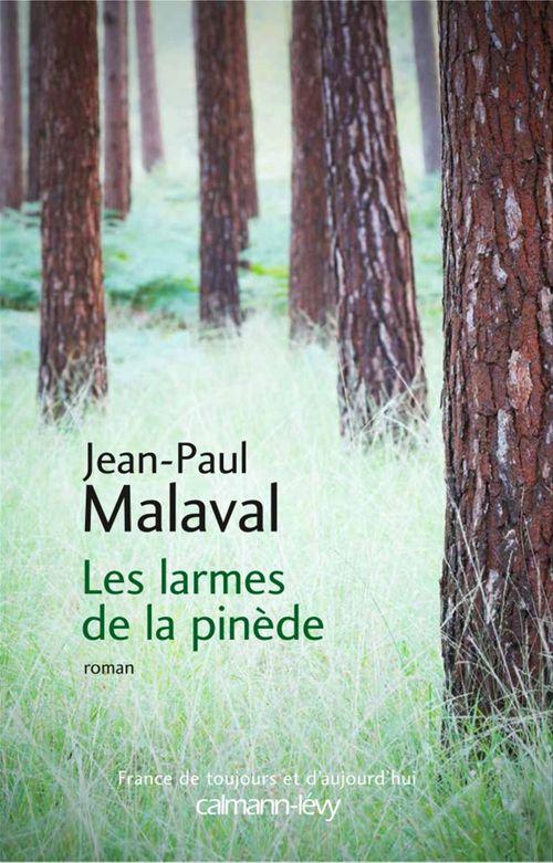 Jean-Paul Malaval Les Larmes de la pinède