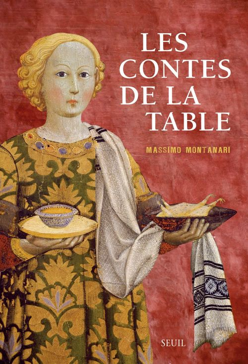 Massimo Montanari Les Contes de la table