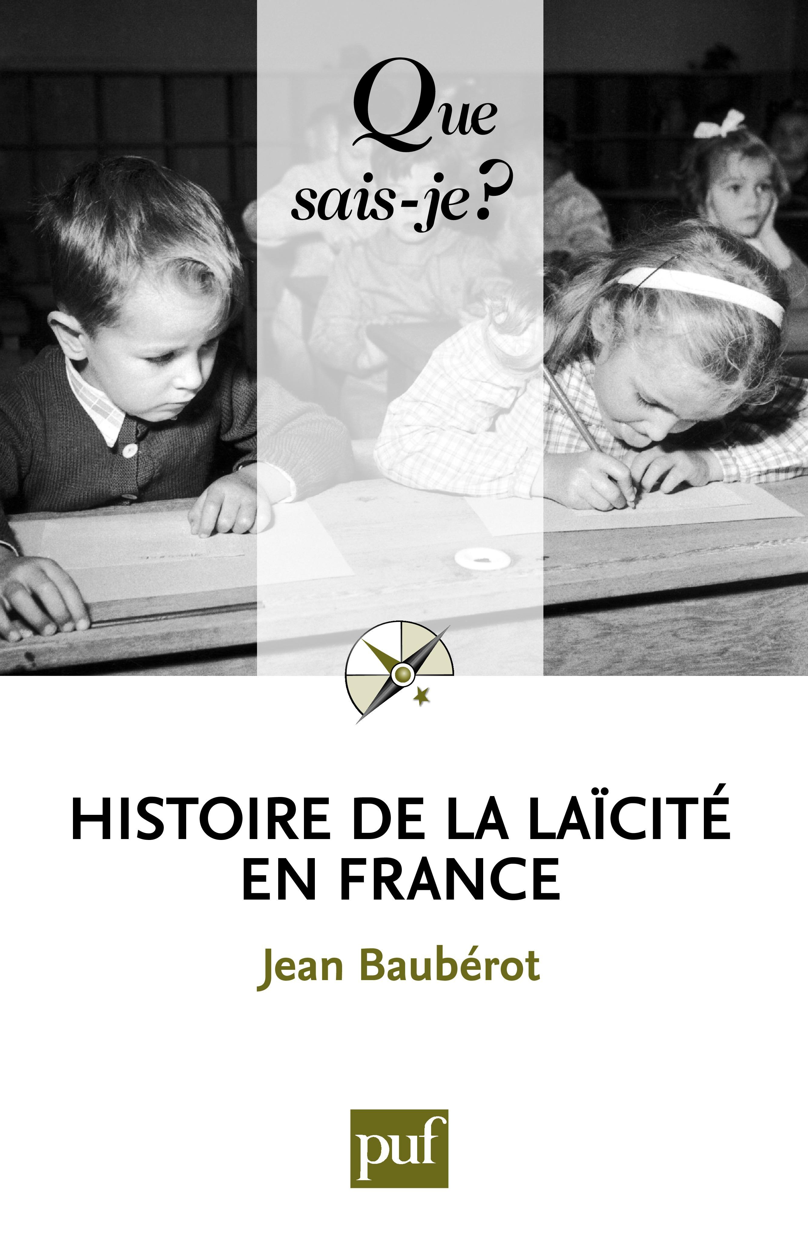 Jean Bauberot Histoire de la laïcité en France (5e édition)