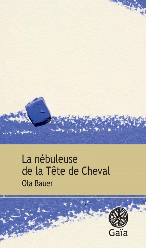 Ola Bauer La nébuleuse de la tête de cheval