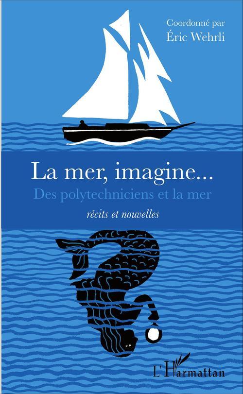 Éric Wehrli La mer, imagine...