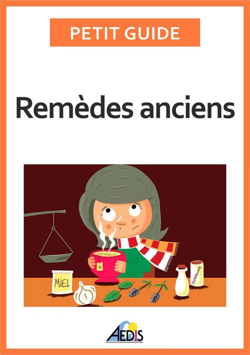 Petit Guide Remèdes anciens