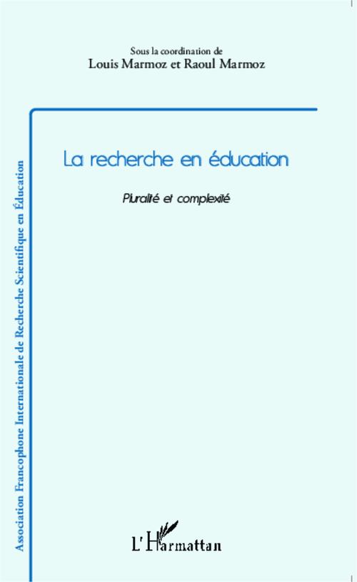 Louis Marmoz Recherche En Education Pluralite Et Complexite