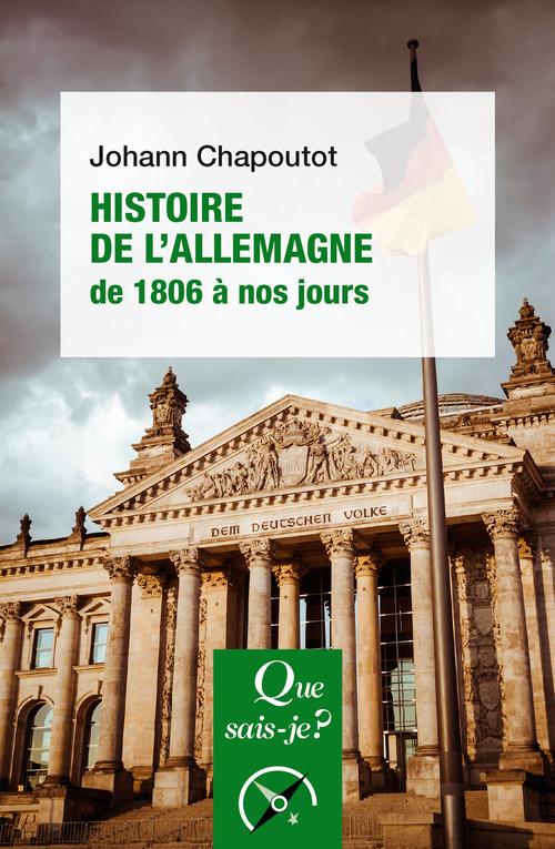 Johann Chapoutot Histoire de l'Allemagne (1806 à nos jours)