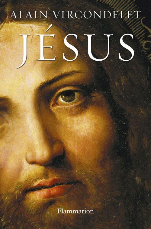 Alain Vircondelet Jesus