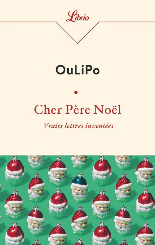 Cher Pere Noel - Vraies Lettres Inventees