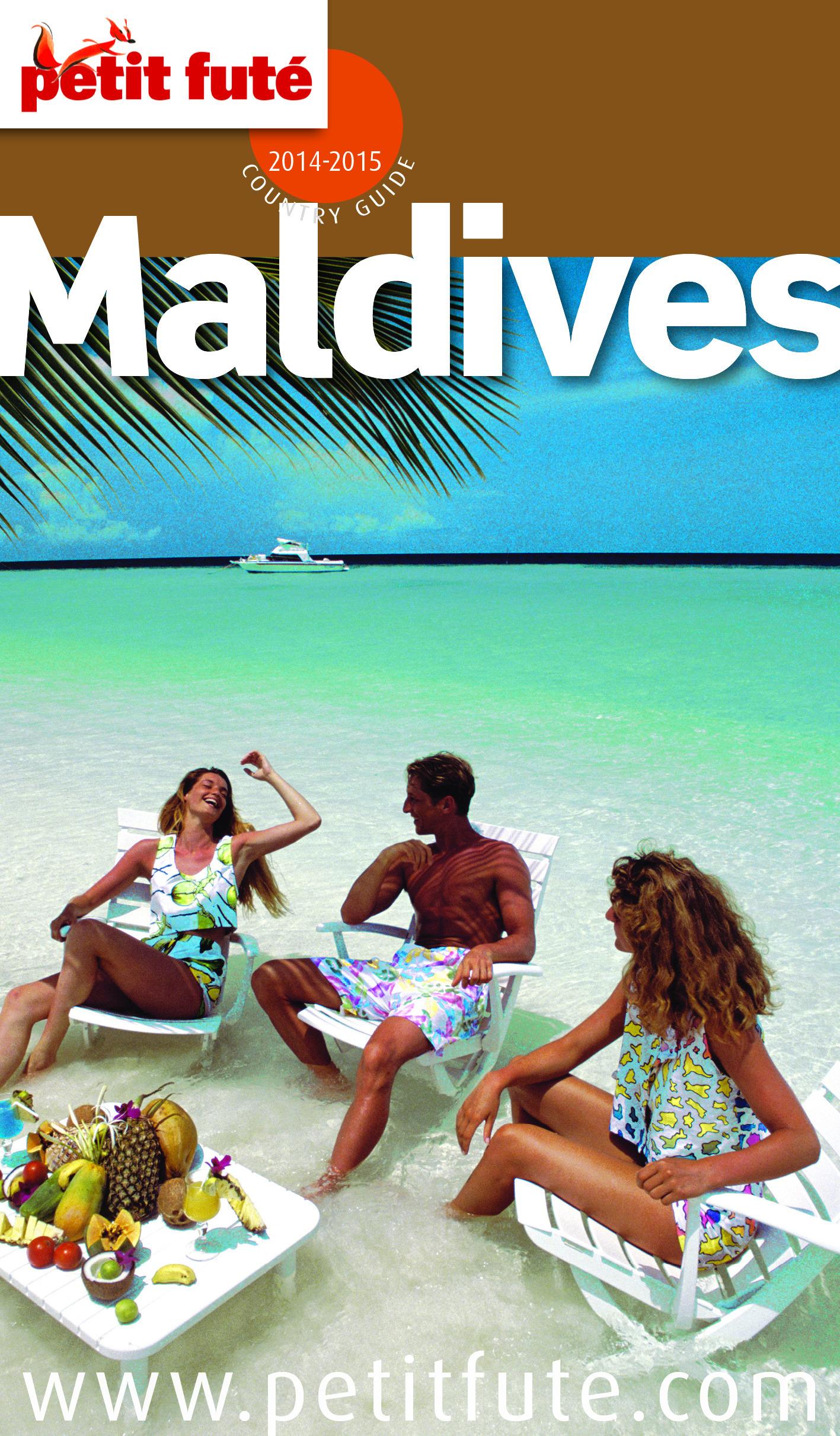 Maldives 2014-2015 Petit Futé (avec cartes, photos + avis des lecteurs)