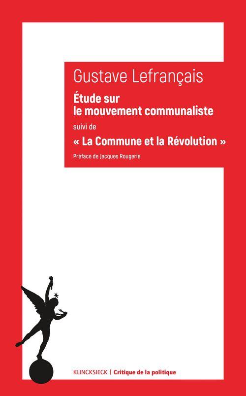 Gustave Lefrançais Étude sur le mouvement communaliste