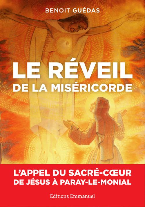 Benoît Guédas Le réveil de la Miséricorde