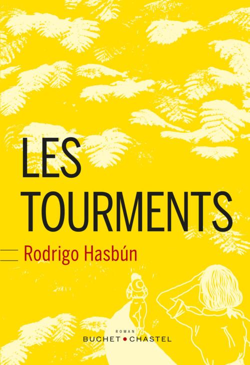 Rodrigo Hasbùn Les tourments