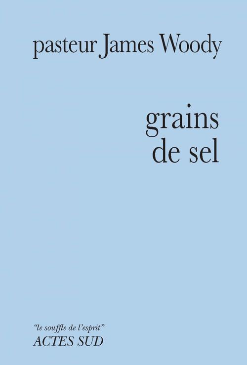 James Woody Grains de sel