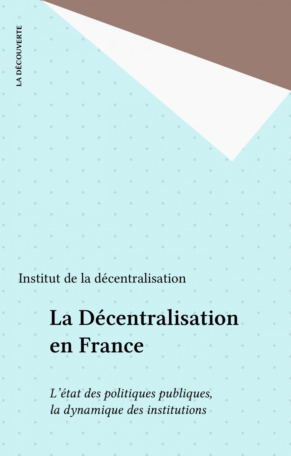 La Décentralisation en France