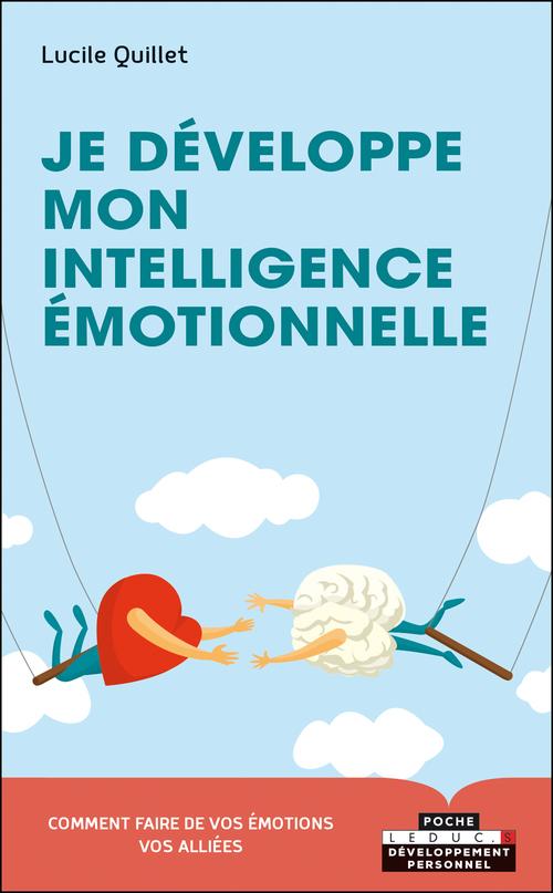 Lucile Quillet Je développe mon intelligence émotionnelle, c'est malin