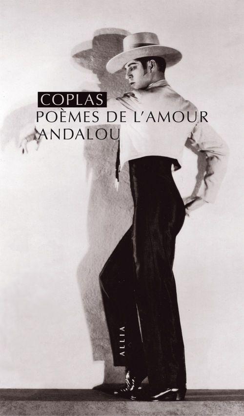 Coplas, poèmes de l'amour andalou