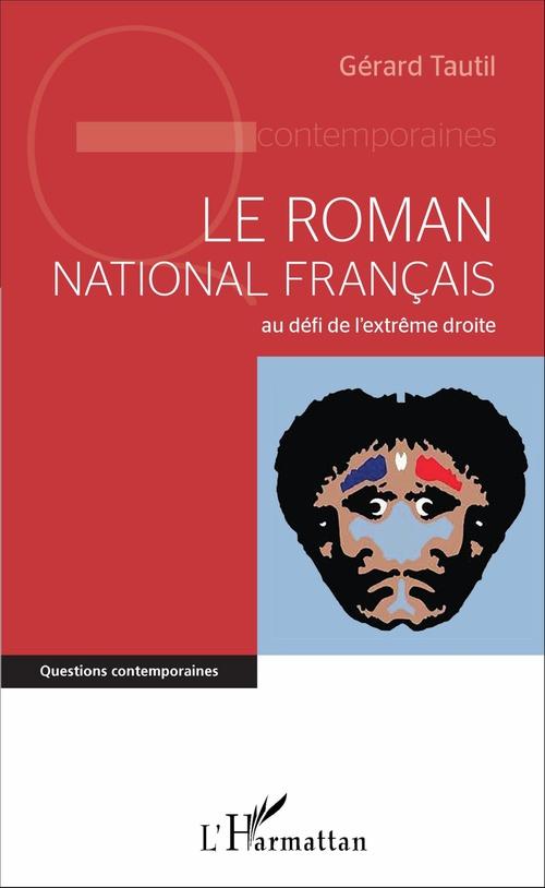 Louis TAUTIL Gérard Le roman national français au défi de l'extrême droite