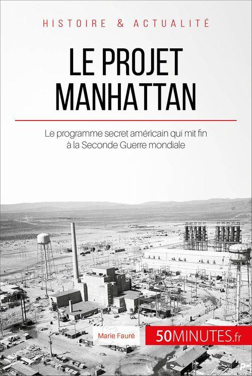 50Minutes.fr Le projet Manhattan