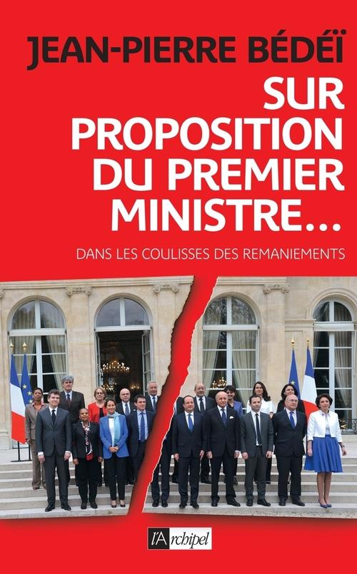 Jean-Pierre Bédéï Sur proposition du Premier ministre