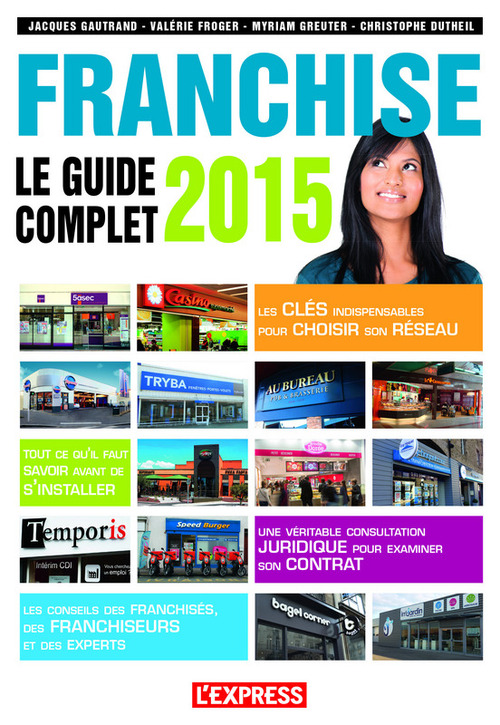 Jacques Gautrand Le guide complet de la franchise 2015